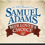 Samuel Adams Beer Lovers Choice – Is Coming For YOU
