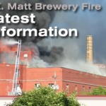 Fire at Matt Brewing Company